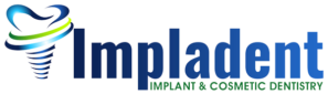 Visit Impladent Implant & Cosmetic Dentistry